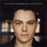 Tiziano Ferro - Alla mia età -  cover album