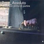 Zero Assoluto - Appena prima di partire - cover album
