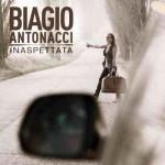 Biagio Antonacci - Inaspettata - cover album