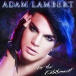 Adam Lambert - For Your Entertainment - cover album