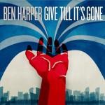 Ben Harper - Give Till I'ts Gone - cover album