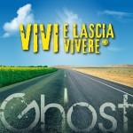 Ghost - vivi e lascia vivere - cover album