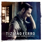 Tiziano Ferro - L'Amore è una cosa semplice - cover album