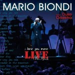 Mario Biondi - I Love You More - live - cover album