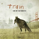Train - Save me San Francisco - cover album