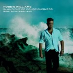 Robbie Williams - In And Out Of Consciousness - cover album