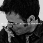 Francesco Renga - Un giorno bellissimo - cover album