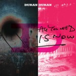 Duran Duran - All You Need Is Now -cover album
