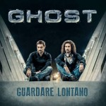 Ghost - Guardare Lontano - cover album