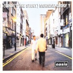 Oasis -  (What's The Story) Morning Glory? cover album